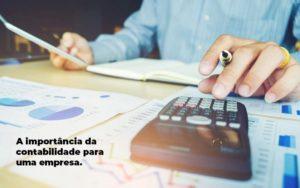 A Importancia Da Contabilidade Para Uma Empresa 1 Blog Parecer Contabilidade - Escritório de Contabilidade Ourinhos | Exatas